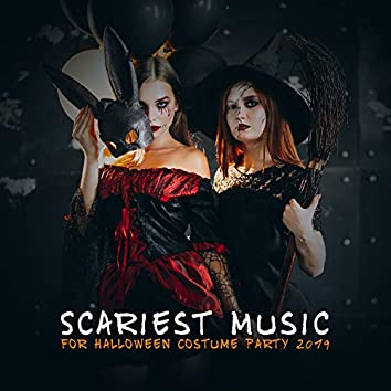 Scariest Music for Halloween Costume Party 2019