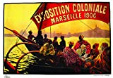 Exposition Koloniale Marseille 1906 Poster / Format 50 x 70