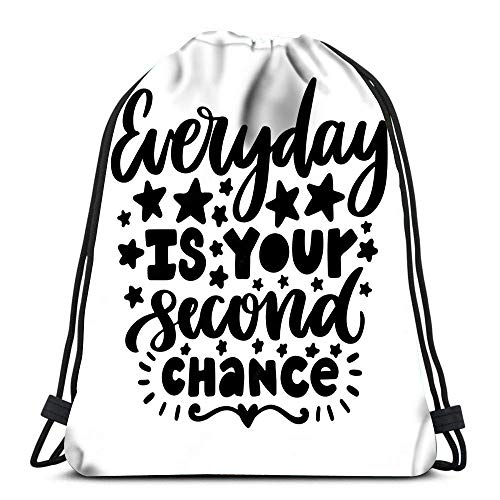 BOUIA Kordelzug Taschen Rucksack Jeden Tag ist Ihre zweite Chance Travel Gym Taschen Rucksack Umhängetaschen