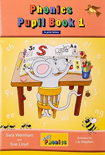 Jolly phonics. Pupil book. In print letters. Per la Scuola elementare: 1 by Sue Lloyd