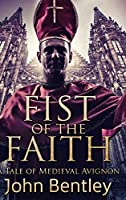 Fist of the Faith: Large Print Hardcover Edition