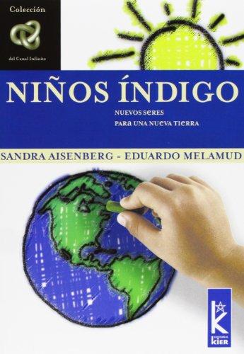 Ninos Indigo (Infinito/ Infinite) (Spanish Edition)