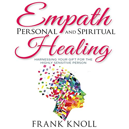 Empath Personal and Spiritual Healing  By  cover art