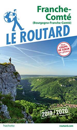 Guide du Routard Franche-Comté 2019/20