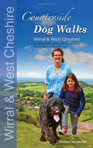 Countryside Dog Walks: Wirral & West Cheshire