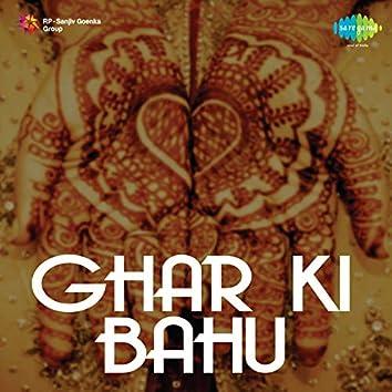 Ghar Ki Bahu (Original Motion Picture Soundtrack)