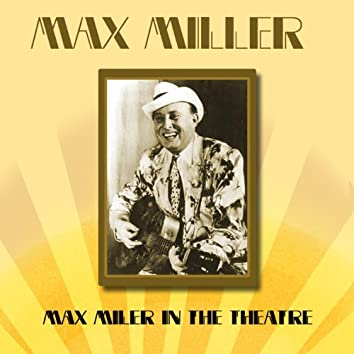 Max Miller In The Theatre