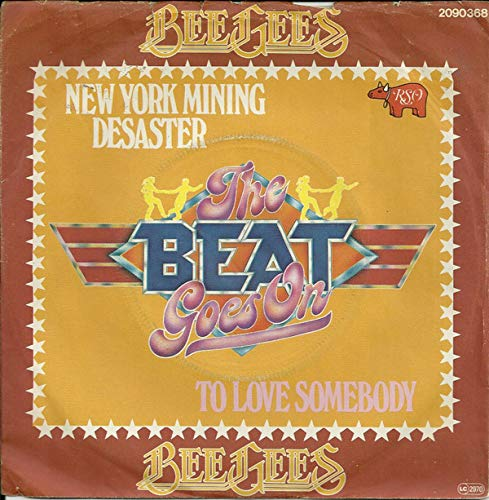 New York Mining Disaster/To Love Somebody(7' Vinyl Single)(The Beat Goes On!)(1979)(RSO 2090368)