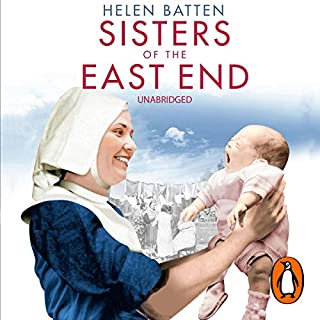 Sisters of the East End                   By:                                                                                                                                 Helen Batten                               Narrated by:                                                                                                                                 Annie Aldington                      Length: 7 hrs and 41 mins     28 ratings     Overall 4.6