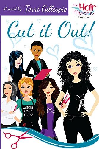 Cut it Out! (The Hair Mavens Book 2) by [Terri Gillespie]