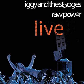 In the Hands of the Fans: Raw Power (Live)