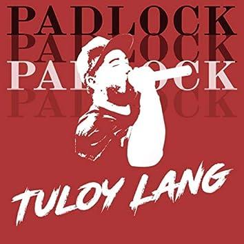Tuloy Lang