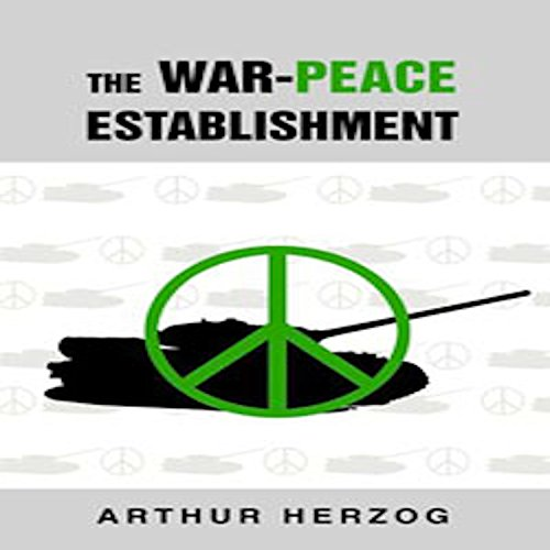 The War-Peace Establishment audiobook cover art
