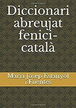 Diccionari abreujat fenici-català (llengua fenícia) (Catalan Edition)