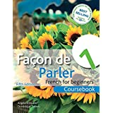 Facon de Parler 1 French for Beginners 5ED by Angela Aries Dominique Debney(2012-06-29)