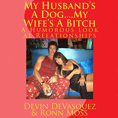 My Husband's a Dog... My Wife's a Bitch cover art