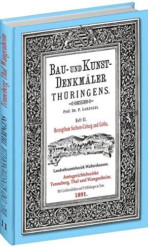 [Band 11] Bau- und Kunstdenkmäler Thüringens: Amtsgerichtsbezirke Tenneberg / Thal / Wangenheim 1891