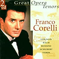 Great Opera Tenors by Franco Corelli