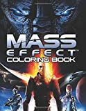 Mass Effect Coloring Book: Join Commander Shepard in the adventurous world of Mass Effect