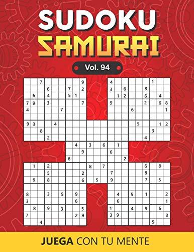 Juega con tu mente: SUDOKU SAMURAI Vol. 94: Colección de 100 diferentes Sudokus Samurai para Adultos | Fáciles y Avanzados | Ideales para Aumentar la ... por Página | Soluciones Incluidas al Final