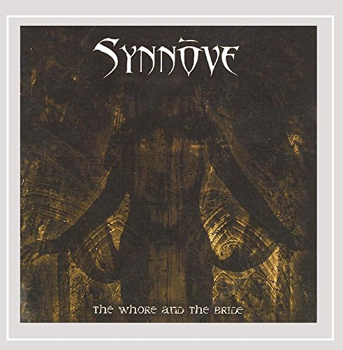 Synnöve: The Whore and the Bride (Audio CD)