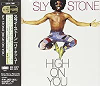 High on You by Sly Stone (1995-04-13)
