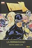 Patrulla-X. La Hermandad (Marvel Deluxe - Patrulla X)