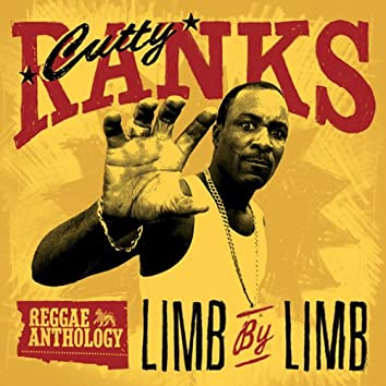Reggae Anthology: Cutty Ranks - Limb By Limb