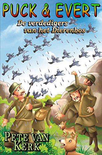Puck&Evert, de Verdedigers van het Dierenbos (Dutch Edition)