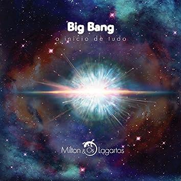 Big Bang o Início de Tudo