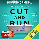 Cut and Run: A Light-Hearted Dark Comedy (Audible Audiobook)