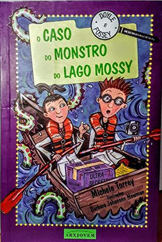 Caso Do Monstro Do Lago Mossy, O