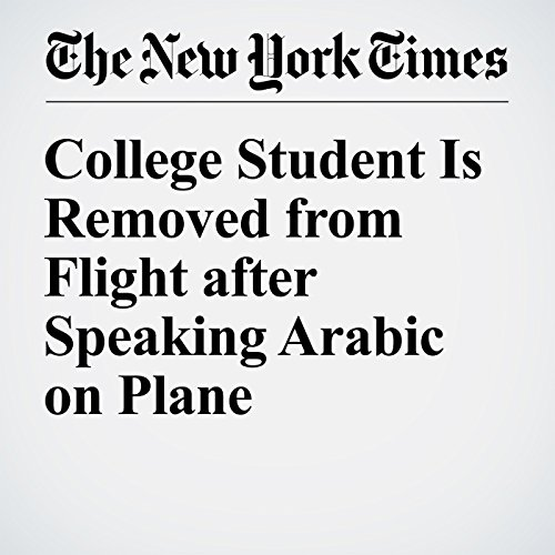 College Student Is Removed from Flight after Speaking Arabic on Plane cover art