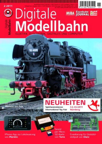 Digitale Modellbahn - Neuheiten Spielwarenmesse Nürnberg - Elektrik, Elektronik, Digitales und Computer - MIBA, Eisenbahn Journal, ModellEisenBahner