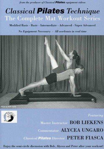 Classical Pilates Technique: The Complete Mat Workout Series