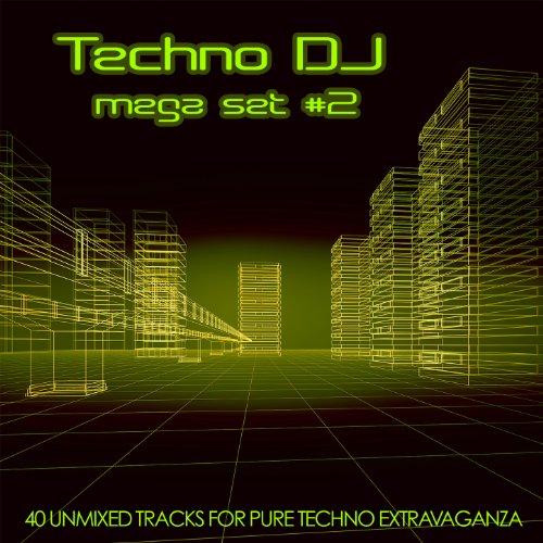 Techno DJ Mega Set #2