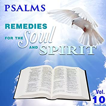 Psalms, Remedies for the Soul and Spirit, Vol. 10