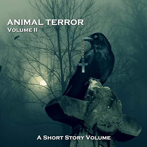 Page de couverture de Animal Terror - A Short Story Volume. Volume 2
