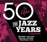 Jazz Years - the Fifties by Various Artists