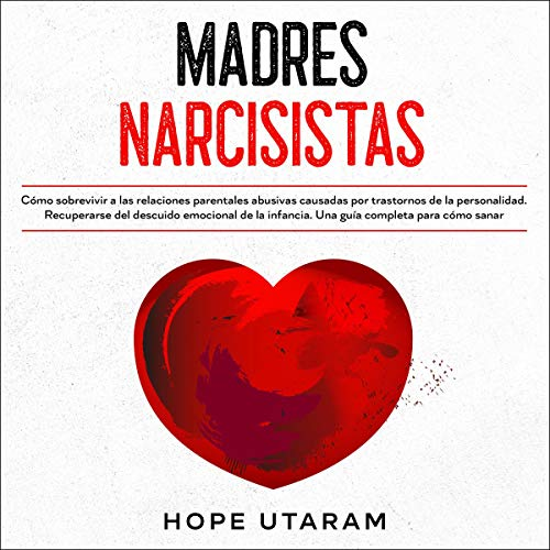Madres Narcisistas [Narcissistic Mothers] cover art