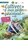 Cultiver mon jardin gourmand par Loison