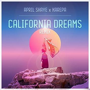 California Dreams (Remix)
