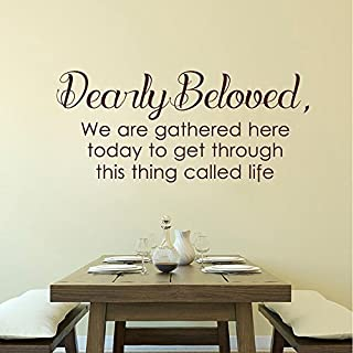 Saniwa Wall Decal Decor Dearly Beloved we are Gathered here Today to get Through This Thing Call Life - Prince Lyrics Vinyl Lettering Wall Decal Quotes(Black, 10