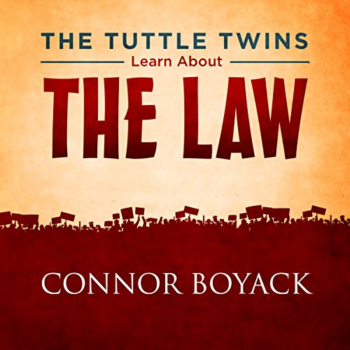 The Tuttle Twins Learn About the Law audiobook cover art