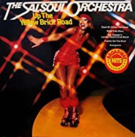 Up the Yellow Brick Road: Expanded Edition by SALSOUL ORCHESTRA