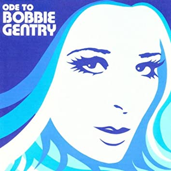 Ode To Bobbie Gentry... The Capitol Years