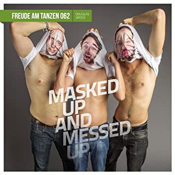 Masked up and messed up EP