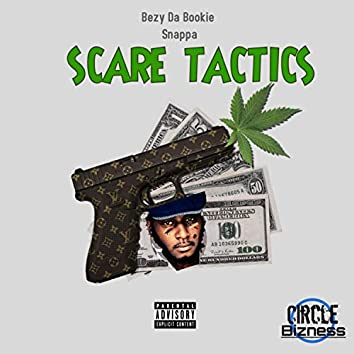 Scare Tactics (feat. Snappa)