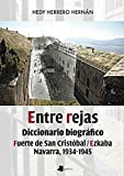 entre rejas: Diccionario biográfico. Fuerte de San Cristóbal/Ezkaba. Navarra, 1934-1945: 235 (Ensayo y Testimonio)