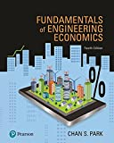 Fundamentals of Engineering Economics Plus MyLab Engineering with Pearson eText -- Access Card Package (What's New in Engineering)
